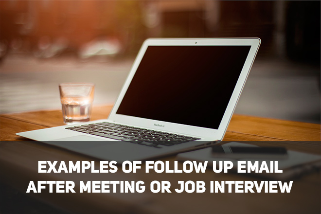 follow up email after meeting or job interview