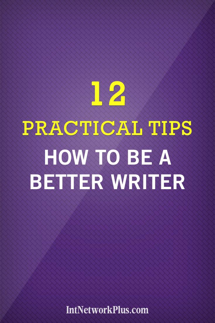 How to be a better writer. Blogging tips. #blogging #contentmarketing #bloggingtips #creativeentrepreneur #copywriting #writing