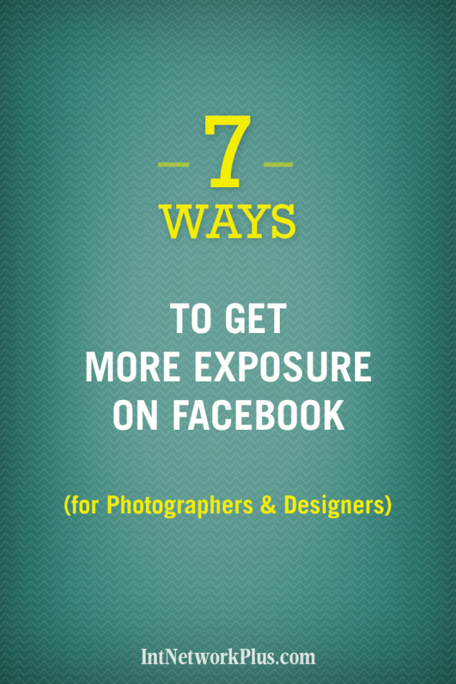 Do you want more people to see your work on Facebook? Here are 7 easy ways how to get more exposure on Facebook (for Photographers, Designers & Artists). #socialmedia #socialmediatips #socialmediamarketing #smm #socailmediastrategy #creativeentrepreneur #facebook #designer #photographer #photographytips #phototips