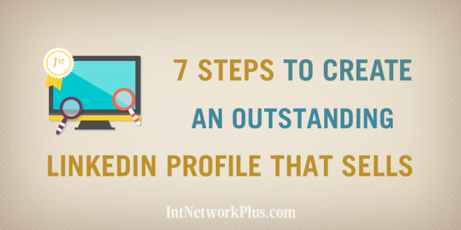 LinkedIn is a great way to market your business. Follow these 7 steps to create a LinkedIn profile that sells and attract more clients. #socialmedia #socialmediatips #socialmediamarketing #smm #socailmediastrategy #creativeentrepreneur #linkedin