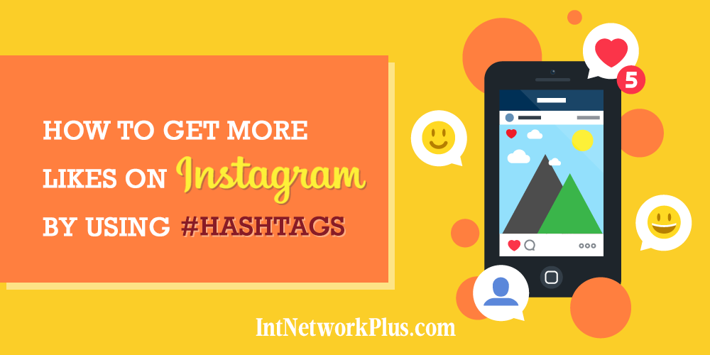 How to get more likes on Instagram by using hashtags