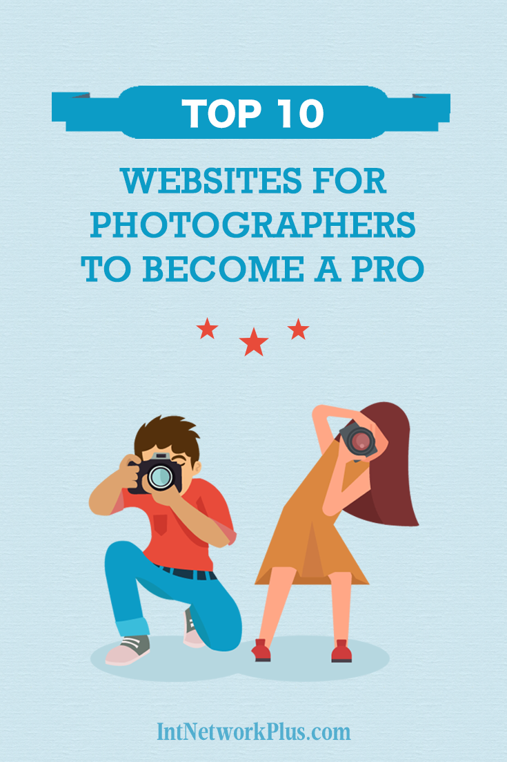 Do you want to take beautiful pictures (even if you are not a PRO)?Here are top 10 Websites for Photographers, which will help you to Become a PRO. Learn to be the professional photographer. #blogging #creativeentrepreneur #photography #phototips #photographytips