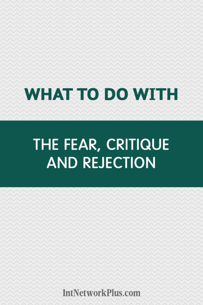 Has anyone ever criticized your work? It doesn't feel good, right? Here is what to do with the fear, rejection, and criticism on the way to your dream. blogging #contentmarketing #bloggingtips #creativeentrepreneur