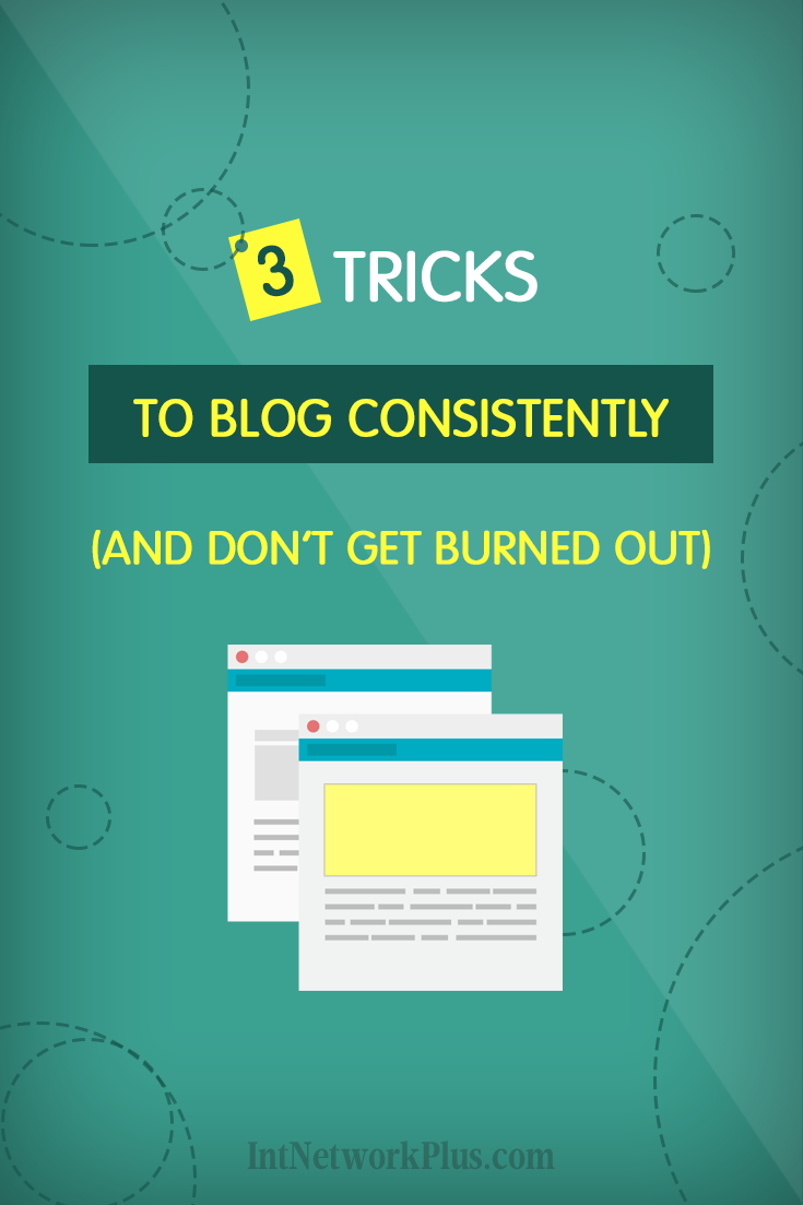 Writing on the blog consistently can be a challenge. Here are 3 principles which will help you to make blogging easier so you will enjoy it. Simple tips on how to blog consistently. #blogging #contentmarketing #bloggingtips #creativeentrepreneur #copywriting #writing #blog