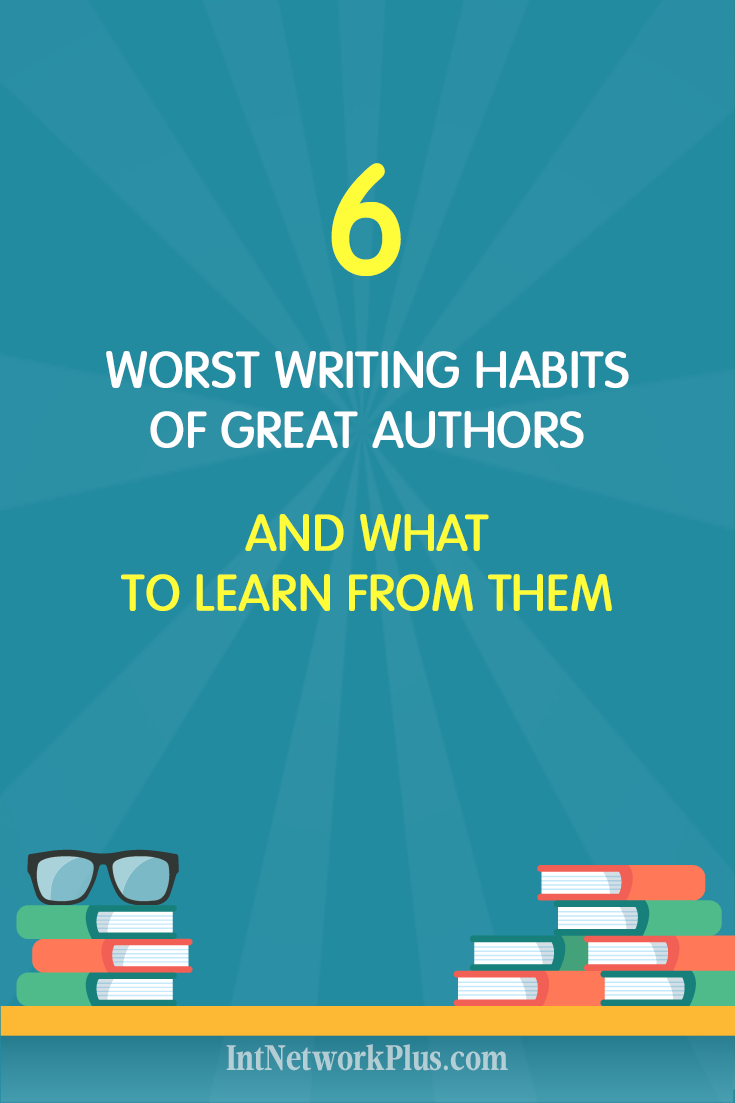If you want to be better in blogging, online marketing or write articles for your business, mastering the writing skills are important. But no one is perfect. Check these 6 worst writing habits of great authors and what to learn from them. #blogging #contentmarketing #bloggingtips #creativeentrepreneur
