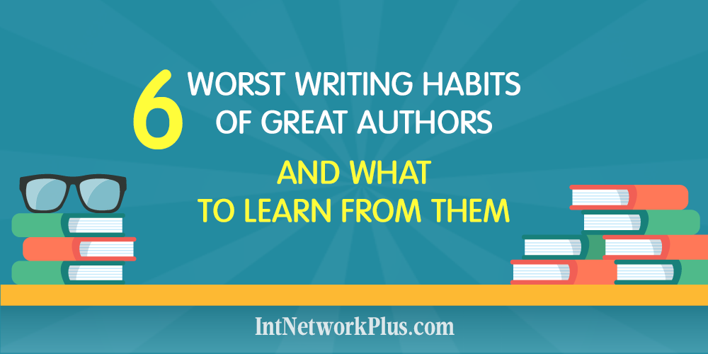 If you want to be better in blogging, online marketing or write articles for your business, mastering the writing skills are important. But no one is perfect. Check these 6 worst writing habits of great authors and what to learn from them.