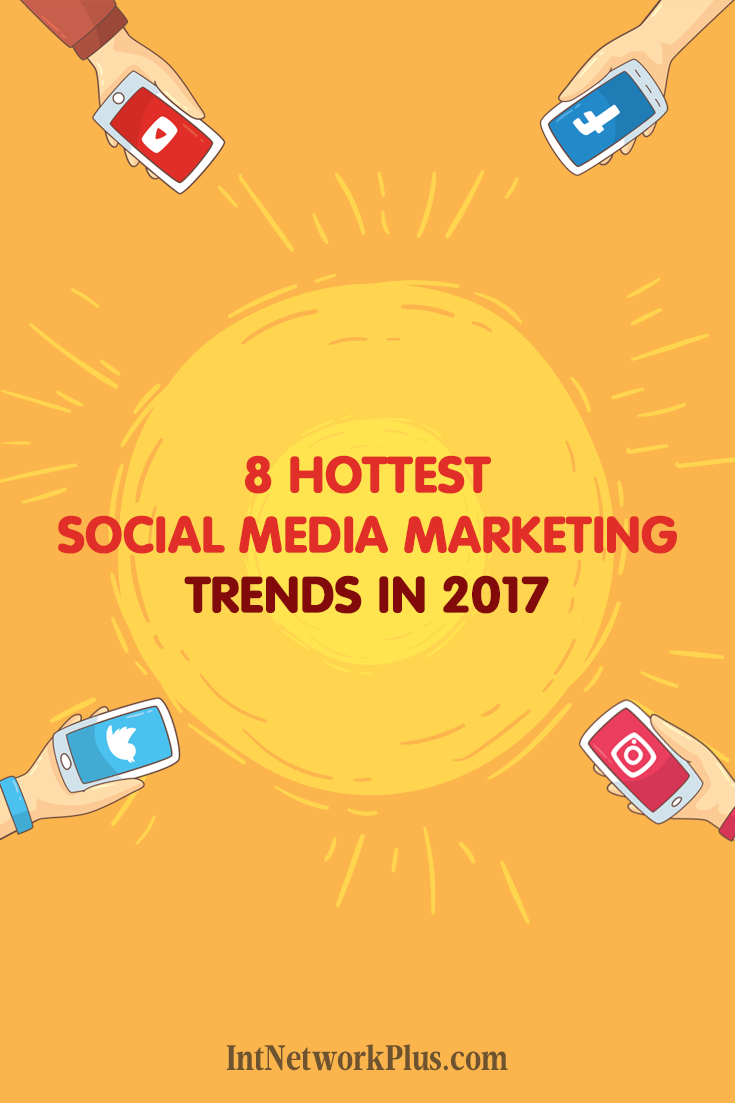 Do you follow the latest social media trends? Here are the hottest social media marketing trends in 2017. #socialmedia #socialmediatips #socialmediamarketing #smm