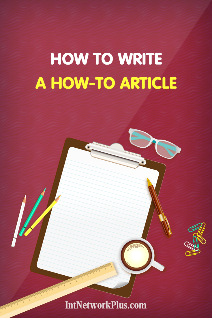 The good how-to article is one of the most shared and viewed types of content. If you want to learn how to write a stunning how-to article that could drive traffic to your website, here's what you can focus on. #blogging #contentmarketing #bloggingtips #creativeentrepreneur #copywriting #writing