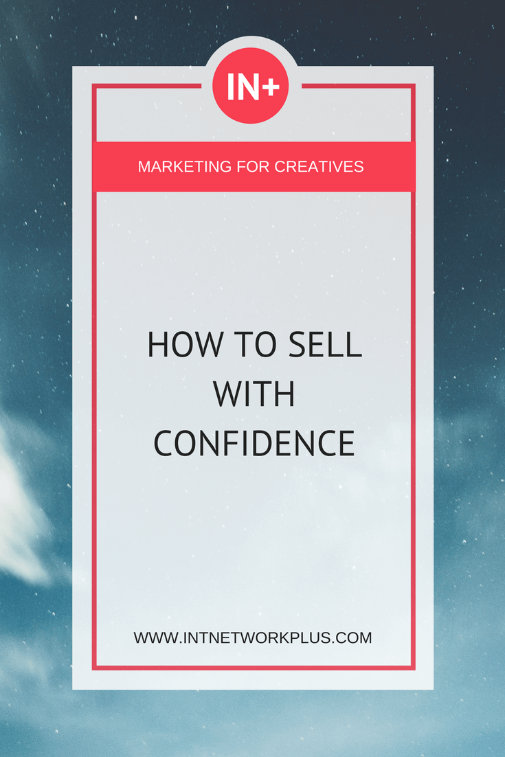 How to sell with confidence your service, product, creative work. Check these selling tips for entrepreneurs and small business owners from Maria Ross via @MarinaBarayeva #business #smallbusiness #smallbiz #entrepreneur #entrepreneurship #businesstips #marketing#creativeentrepreneur #creativebusiness #mompreneur #womaninbiz #ladyboss