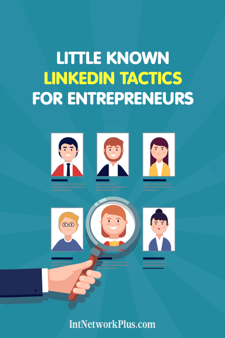 Even if you don't put much effort to LinkedIn use these little known LinkedIn tactics to get more opportunities for your business or professional career