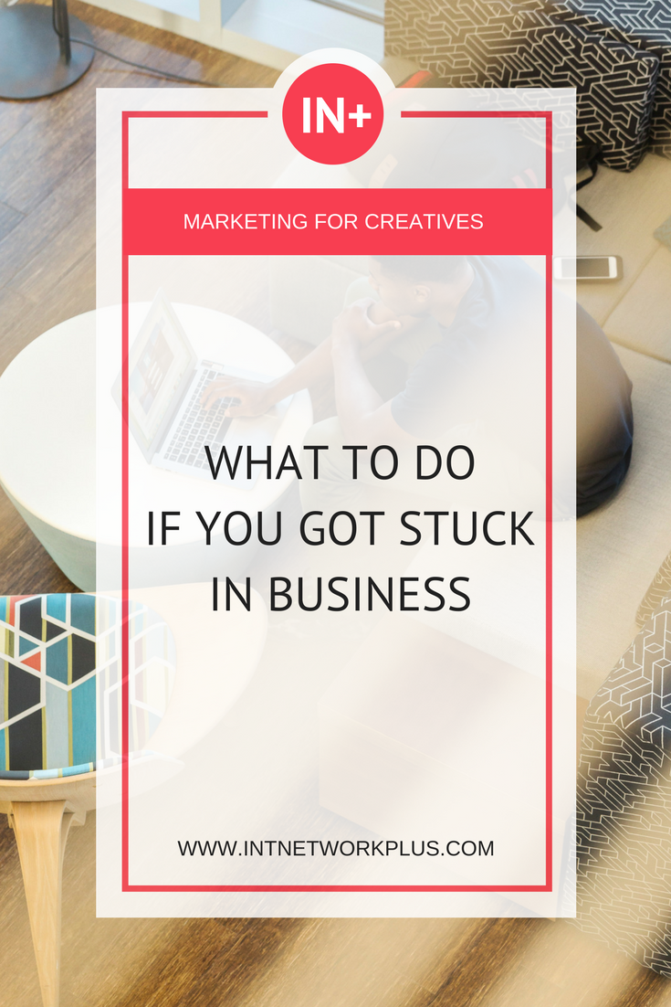 Let's say you're working somehow already. But you feel like you want to get more out of business. Check these tips on what to do if you got stuck in business. #business #smallbusiness #smallbiz #entrepreneur #entrepreneurship #businesstips #marketing#creativeentrepreneur #creativebusiness #mompreneur #womaninbiz #ladyboss