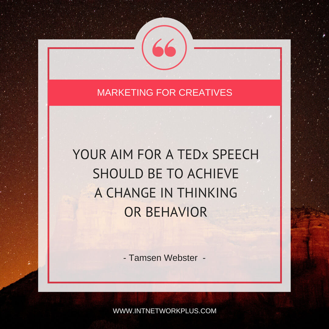 How to become a TEDx speaker as a creative entrepreneur. Get the ideas from Tamsen Webster who was involved in organizing TEDx events for four years and knows this industry upside down. #TEDtalk #TEDx #creativeeducation #smallbusiness #entrepreneur #creativeentrepreneur #creativebusiness #mompreneur #womaninbiz #ladyboss #quotes #quotesoftheday #inspiration #Inspirationalquotes#businessquotes