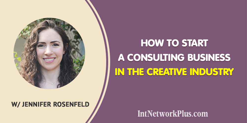 If you think about other ways to expand your business here are the tips on how to start a consulting business in the creative industry with Jennifer Rosenfeld.