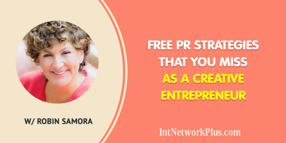 Free PR Strategies That You Miss as a Creative Entrepreneur