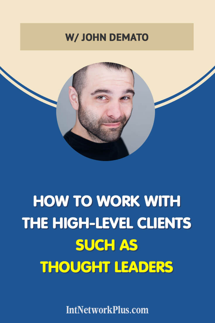 How to work with the high-level clients such as thought leaders, via @MarinaBarayeva. #business #smallbusiness #smallbiz #entrepreneur #entrepreneurship #businesstips #marketing#creativeentrepreneur #creativebusiness #mompreneur #womaninbiz #ladyboss