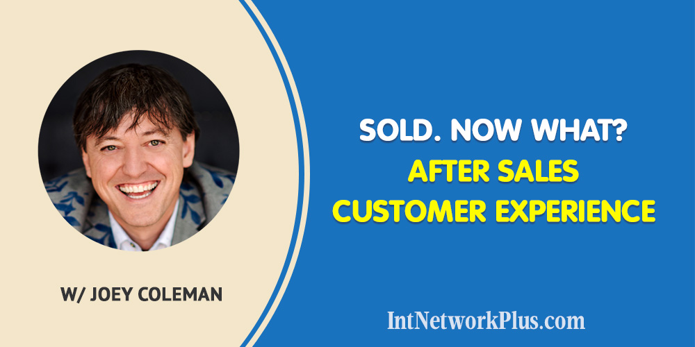 Sold. Now what? After Sales Customer Experience