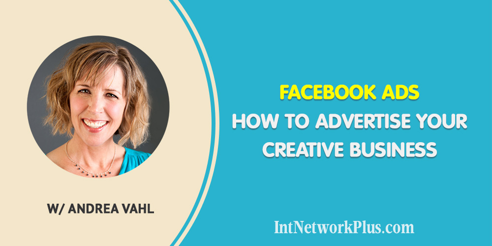 Facebook Ads How to Advertise Your Creative Business