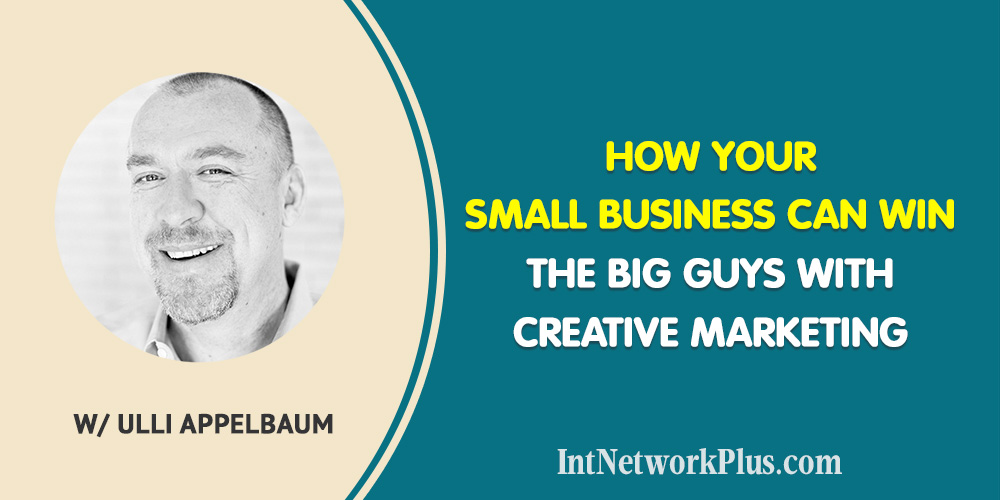 How Your Small Business Can Win the Big Guys with Creative Marketing