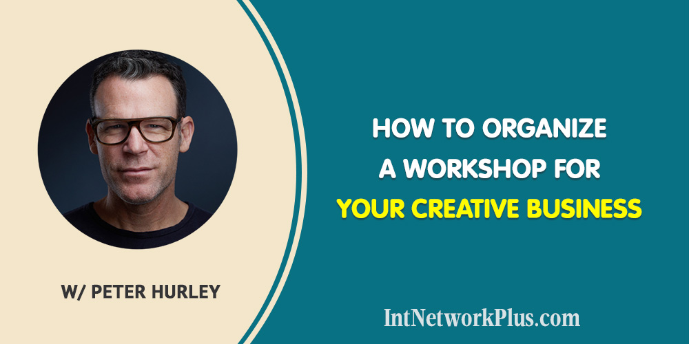 How to Organize a Workshop for Your Creative Business