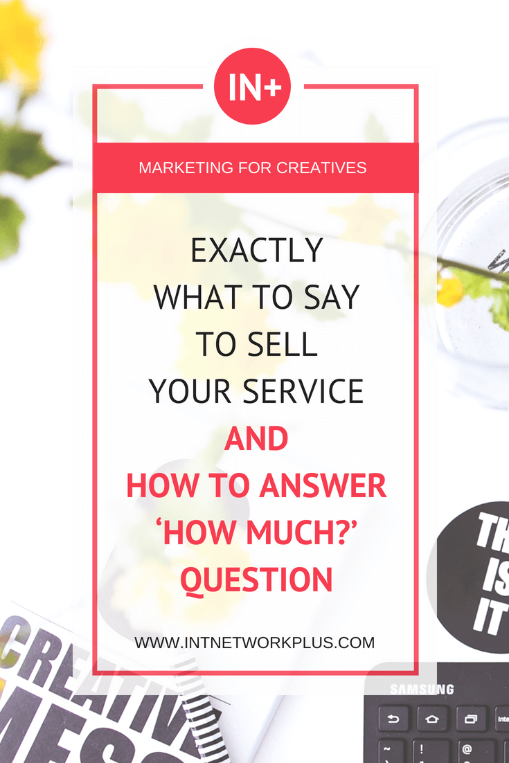 What to say to sell your service and how to answer the common 'How much' question. By asking the right questions and knowing what exactly to say you can win a deal. Lead the dialogue the way that people would want to buy from you, via @MarinaBarayeva. #selling #business #smallbusiness #smallbiz #entrepreneur #entrepreneurship #businesstips #marketing#creativeentrepreneur #creativebusiness #mompreneur #womaninbiz #ladyboss