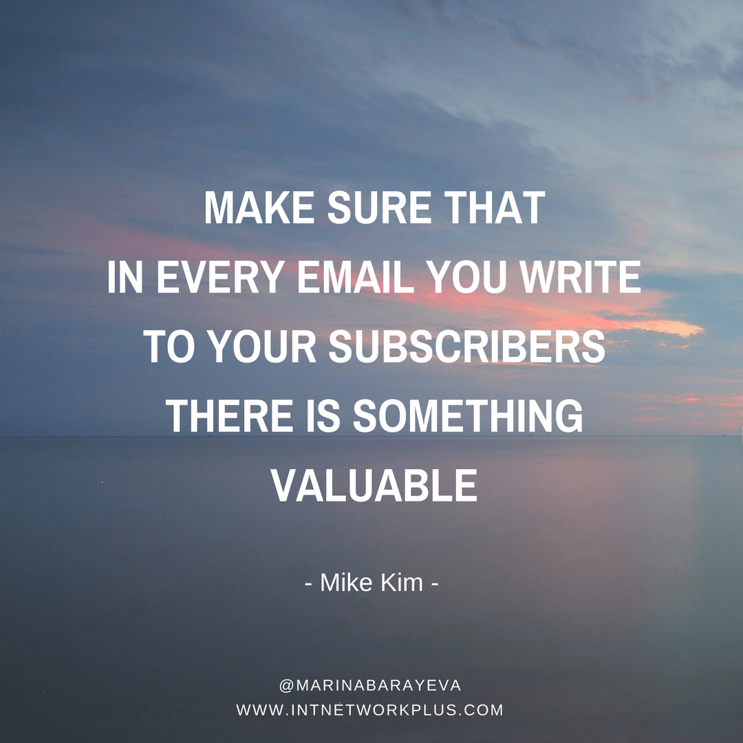 An email list is your digital asset. When people subscribe to your email list they give you the permission to write them. We are in a people to people business. Now your turn to grow this relationship. Learn how to write emails to your subscribers that they will wait for. (via @MarinaBarayeva) #emailmarketing #business #smallbusiness #entrepreneur #creativeentrepreneur #creativebusiness #mompreneur #womeninbusiness #ladyboss #inspiration #Inspirationalquotes #businessquotes