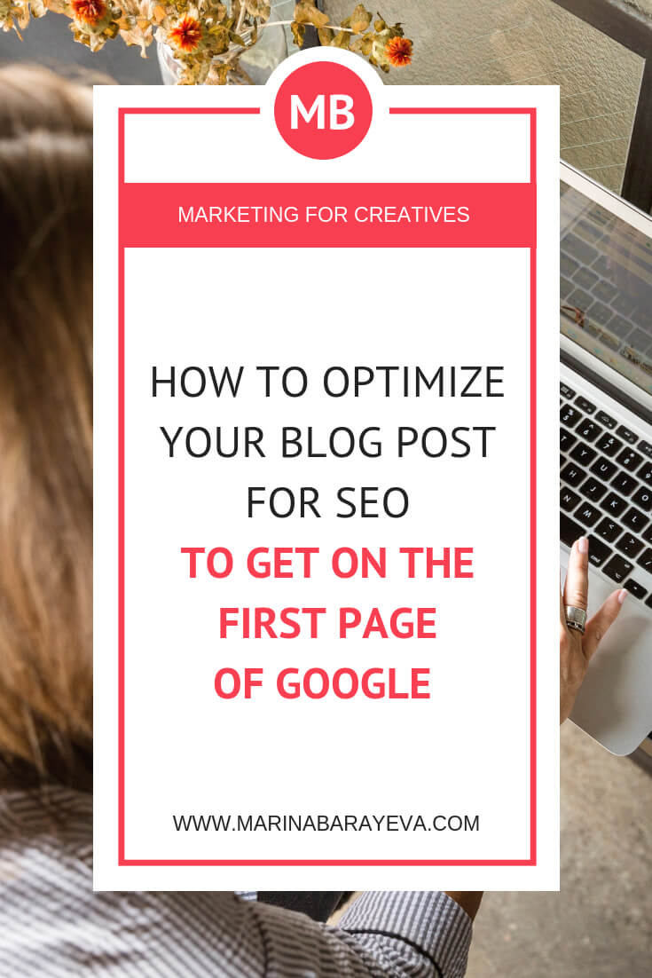 Learn how to optimize your blog post for SEO to get on the first page of Google. There are many factors that affect SEO on your website: the keywords, quality of your article, meta tags and others. It seems a little complicated, but let's try to go through everything step by step. Via @MarinaBarayeva. #seo #blogging #contentmarketing #bloggingtips #business #smallbusiness #entrepreneur #businesstips #marketing #creativeentrepreneur #mompreneur #womaninbiz #ladyboss