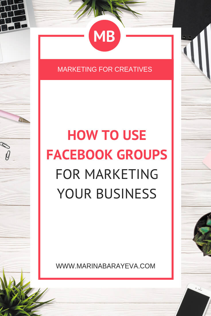 Learn how to use Facebook groups for marketing your business. You will know how to start a Facebook group for business, grow it, and use it for selling your stuff. Facebook groups are a great way to build the community and more personal conversations. Via @MarinaBarayeva. #business #smallbusiness #smallbiz #entrepreneur #entrepreneurship #businesstips #marketing #creativeentrepreneur #creativebusiness #mompreneur #womaninbiz #ladyboss