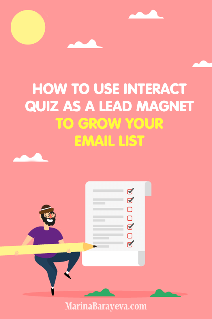 A lead magnet is what you offer to your subscribers in exchange to their email or other contact information. One of the new and interactive ways to attract people is a quiz. Learn how to use Interact quiz as a lead magnet to grow your email list. Via @MarinaBarayeva. #emailmarketing #business #smallbusiness #smallbiz #entrepreneur #entrepreneurship #businesstips #marketing #creativeentrepreneur #creativebusiness #mompreneur #womaninbiz #ladyboss