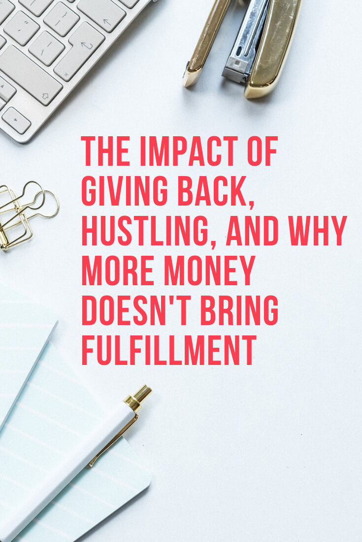 Sooner or later in business, after achieving some of the goals it doesn't always feel satisfied. This is the moment when you want to give back, to contribute to others and make an impact on people's life. Learn more about the impact of giving back, hustling, and why more money doesn't bring fulfillment, via @MarinaBarayeva. #business #smallbusiness #smallbiz #entrepreneur #entrepreneurship #businesstips #marketing #creativeentrepreneur #creativebusiness #mompreneur #womaninbiz #ladyboss
