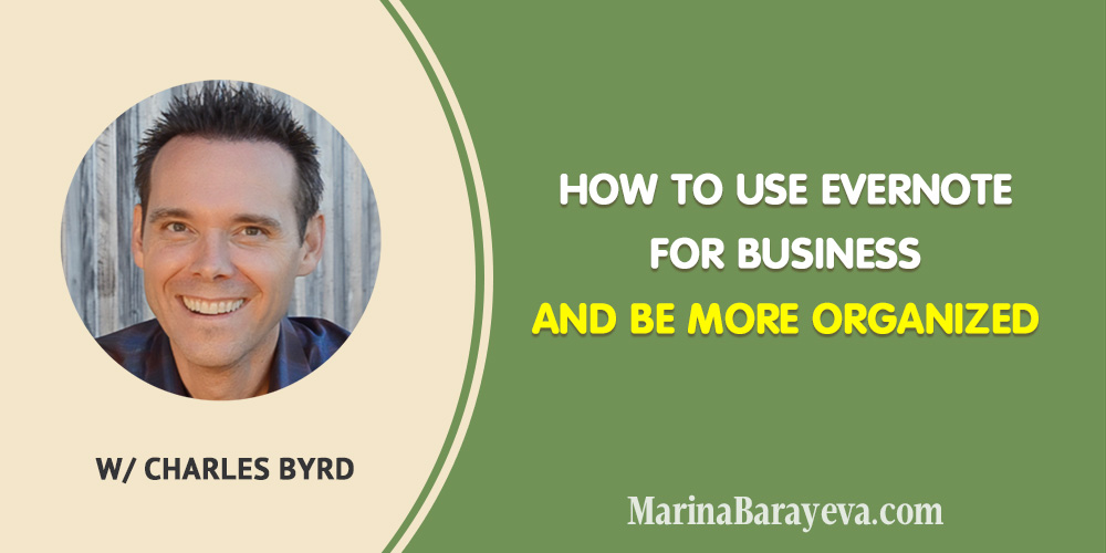 Learn how to use Evernote for business and be more organized. Discover how to use Evernote to manage your daily tasks, how to systematize your notes better, and how it helps to build better relationships with people in business, via @MarinaBarayeva. #evernote #productivity #business #smallbusiness #smallbiz #entrepreneur #entrepreneurship #businesstips #marketing #creativeentrepreneur #creativebusiness #mompreneur #womaninbiz #ladyboss